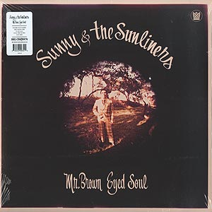 Sunny and The Sunliners(サニー&ザ・サンライナーズ)/Mr. Brown Eyed Soul(LP)